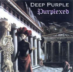 Deep Purple - Purplexed (1998) [Japan]