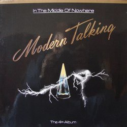 Modern Talking - In The Middle Of Nowhere (1986) [Vinyl Rip 24bit/96kHz]