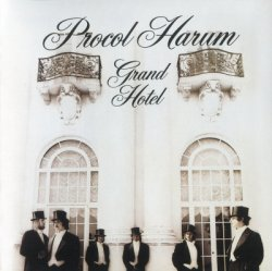 Procol Harum - Grand Hotel (1973) [Edition 2009]