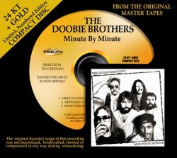 The Doobie Brothers - Minute By Minute (1978) [Audio Fidelity 24KT+ Gold, 2005]