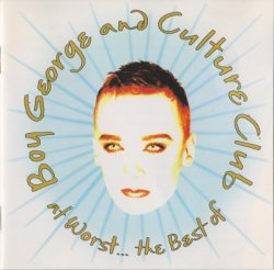 Boy George & Culture Club - At Worst... The Best Of Boy George And Culture Club (1993)