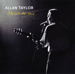 Allan Taylor - Behind The Mix (2017)