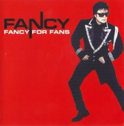 Fancy - Fancy For Fans (2001)