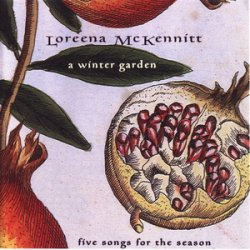 Loreena McKennitt - A Winter Garden (1995)