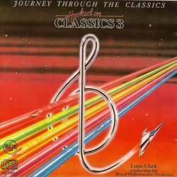 The Royal Philharmonic Orchestra & Louis Clark - Hooked On Classics Vol.3 (1983)