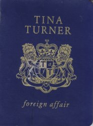 Tina Turner - Foreign Affair [Limited Passport Edition] (1989)