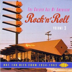 VA - The Golden Age Of American Rock 'n' Roll Vol. 03 (1994)