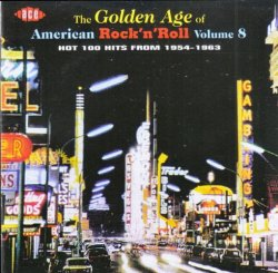 VA - The Golden Age Of American Rock 'n' Roll Vol. 08 (1999)