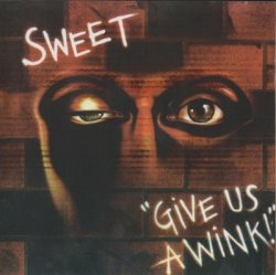 Sweet - Give Us A Wink (1976)