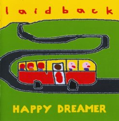 Laid Back - Happy Dreamer (2005)