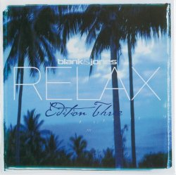 Blank & Jones - Relax Edition Three [2CD] (2007)
