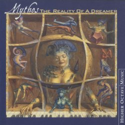 Mythos - The Reality Of A Dreamer (2000)
