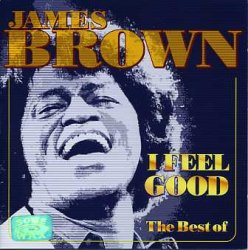 James Brown - I Feel Good (2004)