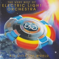 Electric Light Orchestra - All Over the World: The Very Best Of ELO (2011)