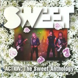 Sweet - Action. The Sweet Anthology [2CD] (2009)
