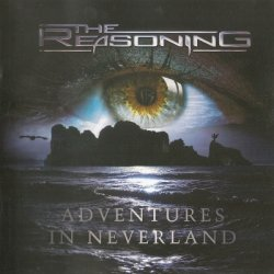 The Reasoning - Adventures In Neverland (2012)