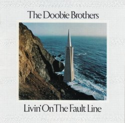 The Doobie Brothers - Livin' On The Fault Line (1977) [Edition 1988]