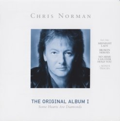 Chris Norman - The Original Album - I  Some Hearts Are Diamonds (2006)