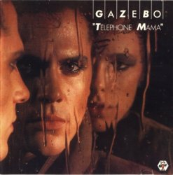 Gazebo - Telephone Mama (1984)