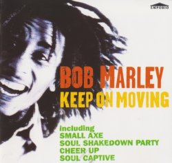 Bob Marley - Keep On Moving (1996)